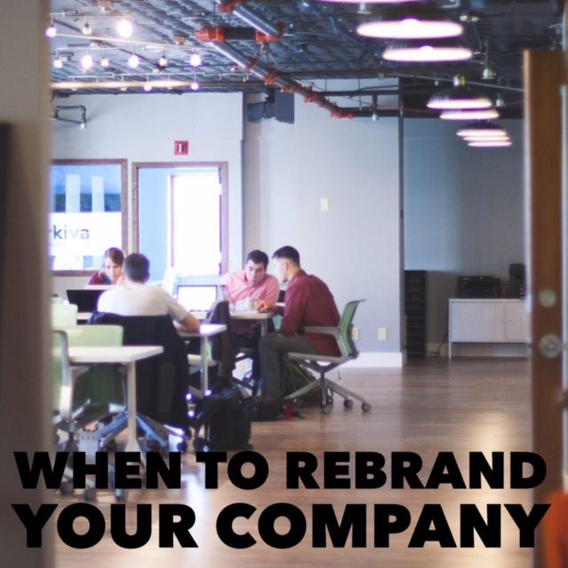 rebrand, When To Rebrand Your Company