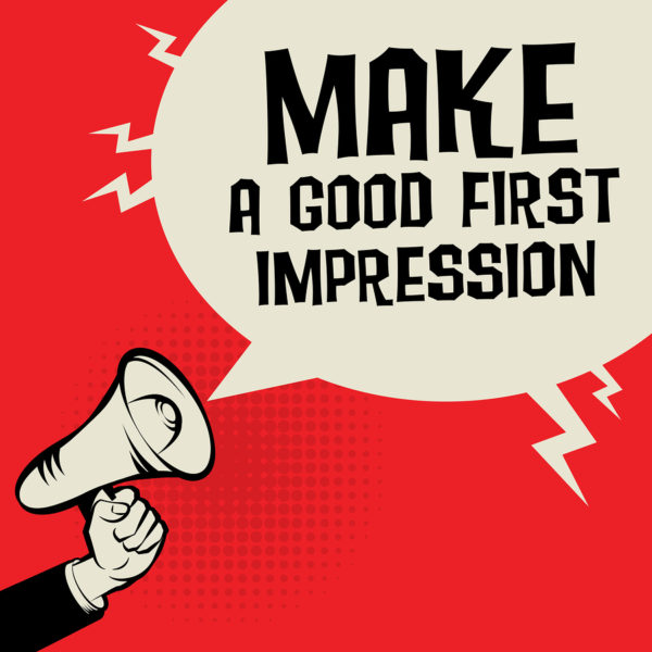 "first impressions in business, Nail the ""First Impression"""